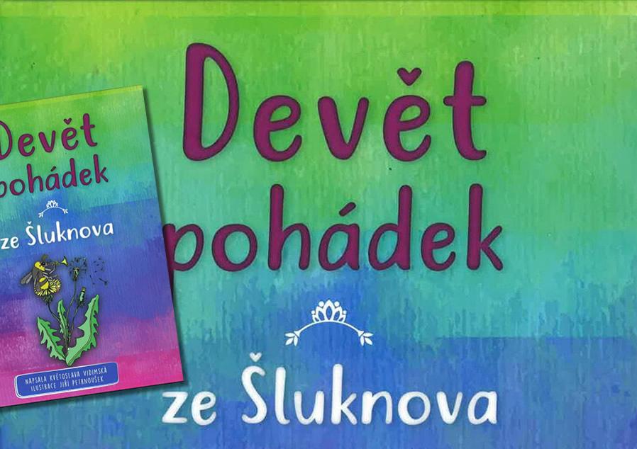 Autorské čtení nové knihy DEVĚT POHÁDEK ZE ŠLUKNOVA