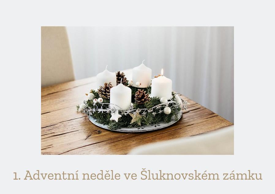 1. Adventní neděle ve Šluknovském zámku