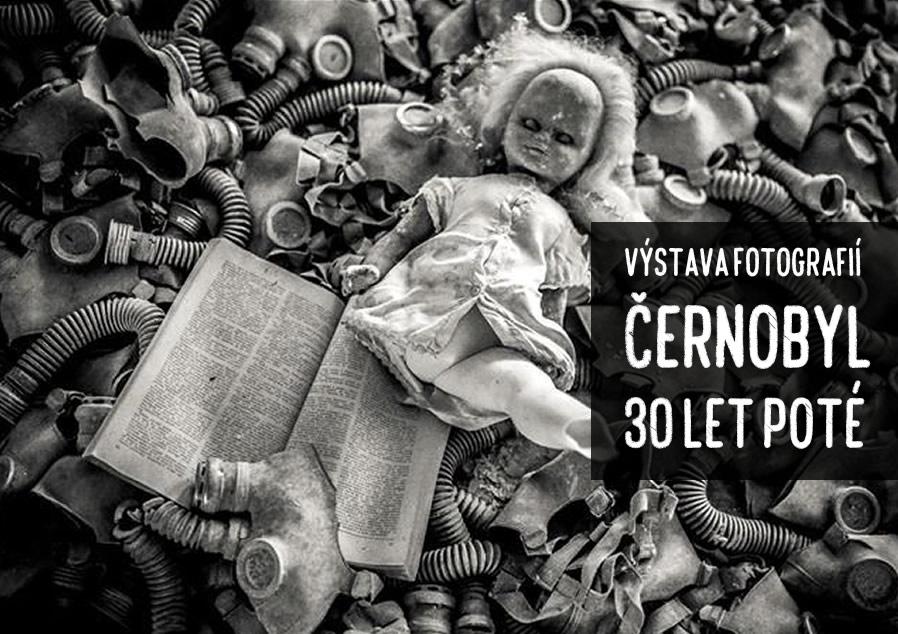 """Výstava fotografií s názvem """"Černobyl 30 let poté"""""""
