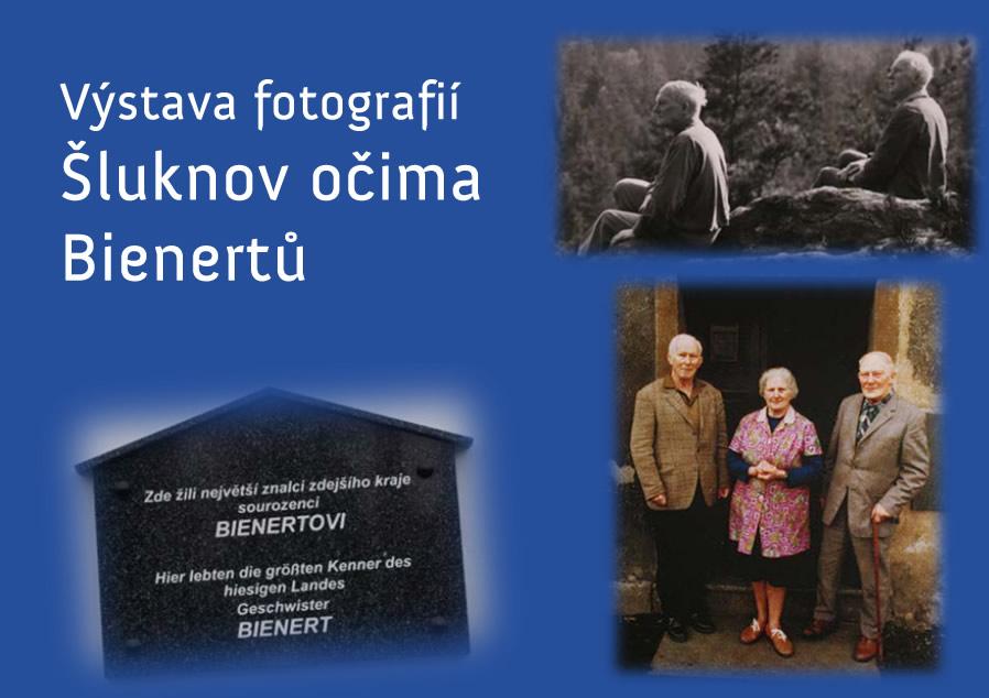 """Výstava fotografií """"Šluknov očima Bienertů"""""""