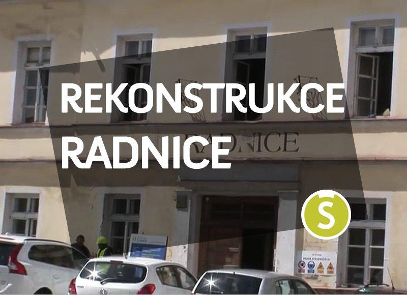 Rekonstrukce radnice a provoz v náhradních prostorách